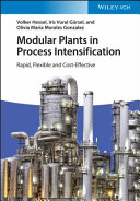 Modular Plants and Process Intensification Book
