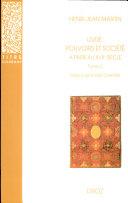 Livre, pouvoirs et société à Paris au XVIIe siècle, 1598-1701