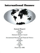 Annual Report of the Chairman of the National Advisory Council on International Monetary and Financial Policies to the President and to the Congress for Fiscal Year