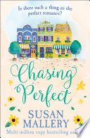 Chasing Perfect  A Fool s Gold Novel  Book 1