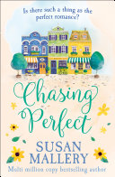 Chasing Perfect (A Fool's Gold Novel, Book 1)