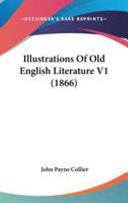 Illustrations Of Old English Literature V1