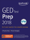 GED Test Prep 2018-2019: 2 Practice Tests + Proven Strategies