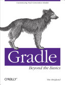 Gradle Beyond the Basics