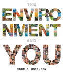 The Environment and You