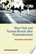New York And Toronto Novels After Postmodernism