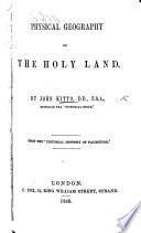 Physical Geography Of The Holy Land From The Pictorial History Of Palestine An Abridgment