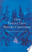 Our Twelve Days Before Christmas Book