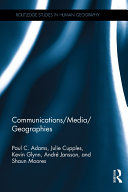 Communications Media Geographies