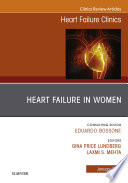 Heart Failure in Women, An Issue of Heart Failure Clinics, E-book