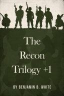 The Recon Trilogy + 1 Pdf/ePub eBook