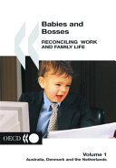 Babies and Bosses   Reconciling Work and Family Life  Volume 1