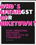 Who's Afraid of Niketown?