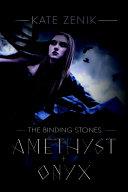 The Binding Stones, Amethyst & Onyx ebook
