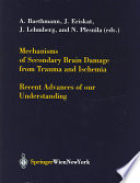 Mechanisms Of Secondary Brain Damage From Trauma And Ischemia Book PDF