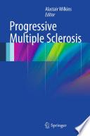 Progressive Multiple Sclerosis