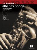 Big Book of Alto Sax Songs (Songbook)