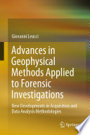 Advances in Geophysical Methods Applied to Forensic Investigations
