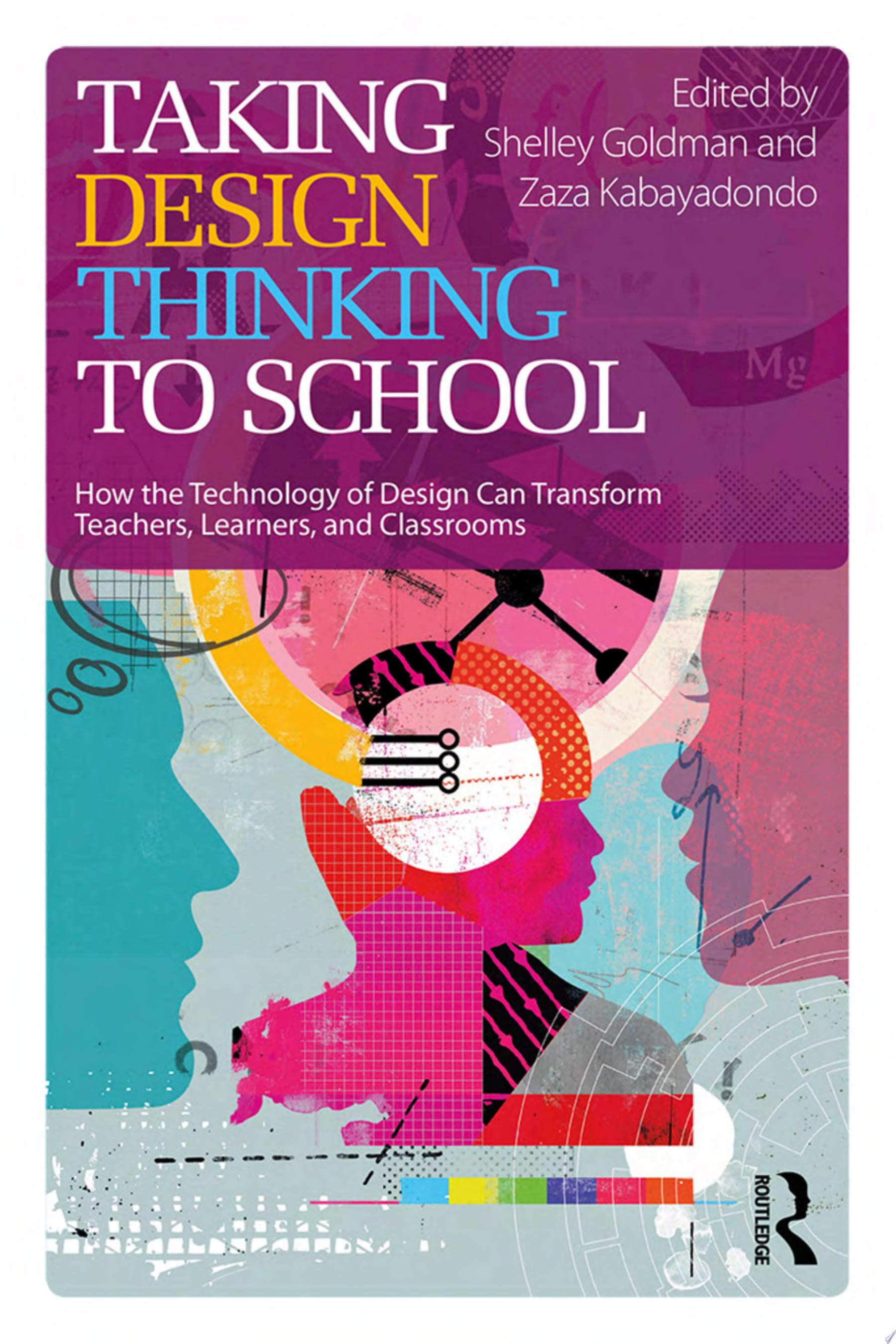 Taking Design Thinking to School
