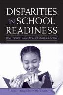 Disparities in School Readiness
