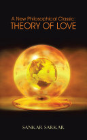 A New Philosophical Classic: THEORY OF LOVE Pdf/ePub eBook