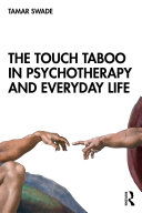 The Touch Taboo in Psychotherapy and Everyday Life Pdf/ePub eBook