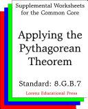 CCSS 8.G.B.7 Applying the Pythagorean Theorem