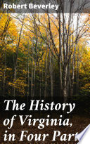 The History of Virginia  in Four Parts