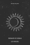 Demain Je Serai le Soleil Pdf/ePub eBook