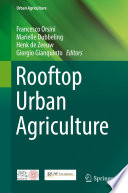 """Rooftop Urban Agriculture"" by Francesco Orsini, Marielle Dubbeling, Henk de Zeeuw, Giorgio Gianquinto"