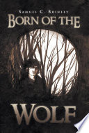 Born of the Wolf Book