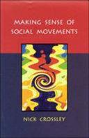 Making Sense Of Social Movements