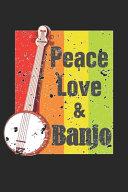 Peace Love   Banjo