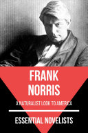 Essential Novelists   Frank Norris