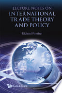 Lecture Notes on International Trade Theory and Policy Book