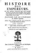 Tome Premier, Qui Comprend Depuis Auguste jusqu' à Vitellius, & la ruine de Jerusalem