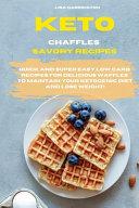 Keto Chaffles Savory Recipes Book