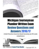 Michigan Journeyman Plumber Written Exam Review Questions and Answers 2016 17