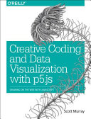 Creative Coding and Data Visualization With P5 js