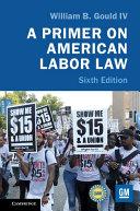 A Primer on American Labor Law Pdf/ePub eBook