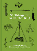 50 Things to Do in the Wild Pdf/ePub eBook