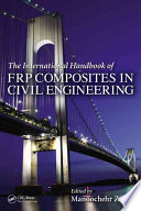 The International Handbook of FRP Composites in Civil Engineering Book