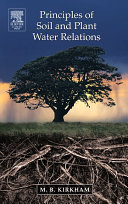 Principles of Soil and Plant Water Relations