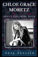 Chloe Grace Moretz Adult Coloring Book