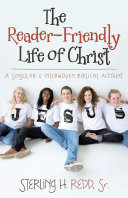Pdf The Reader-Friendly Life of Christ Telecharger