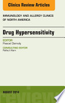 Drug Hypersensitivity  An Issue of Immunology and Allergy Clinics  E Book