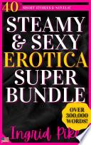 Steamy Romance And Erotica Super Bundle