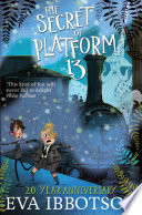 The Secret of Platform 13 Eva Ibbotson Cover