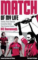 Afc Bournemouth Match of My Life