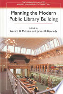 Planning The Modern Public Library Building Book PDF